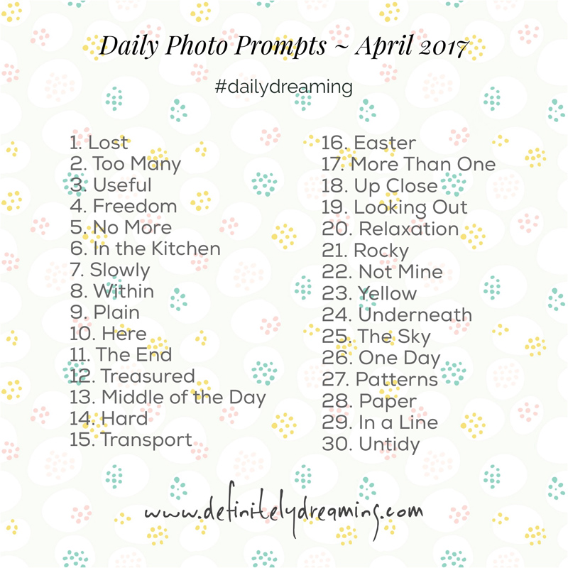 #dailydreaming photo a day challenge April 2017